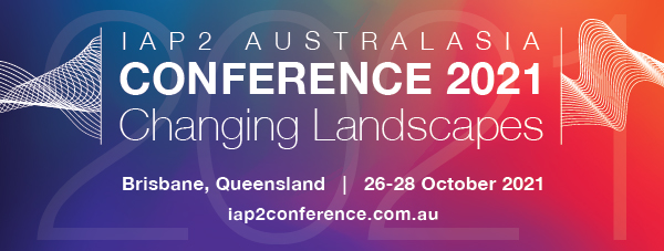 IAP2A Conference 2021 Changing Landscapes